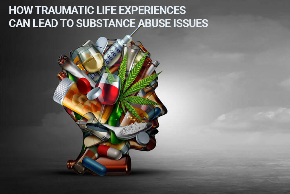 Traumatic Life Experiences Can Lead to Substance Abuse - California
